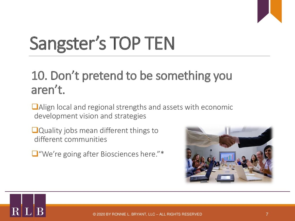Sangster's TOP TEN 10. Don't pretend to be some...