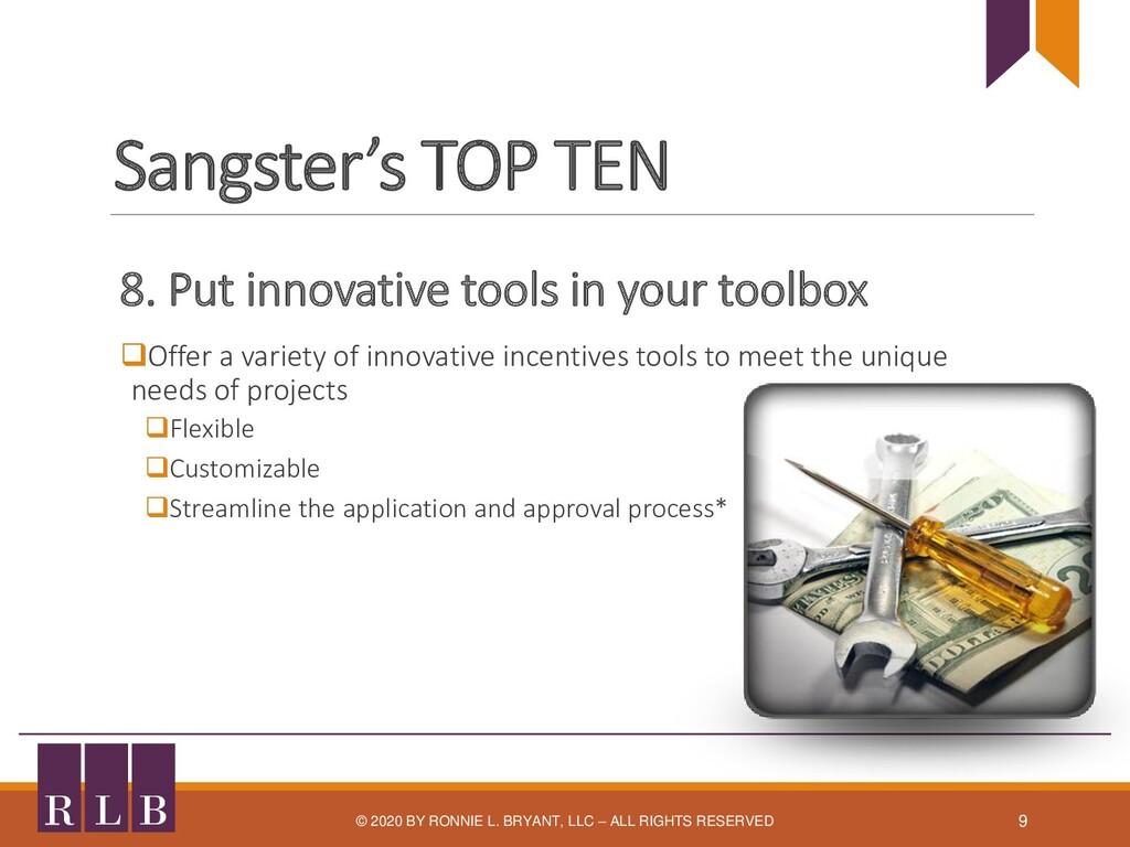 Sangster's TOP TEN 8. Put innovative tools in y...