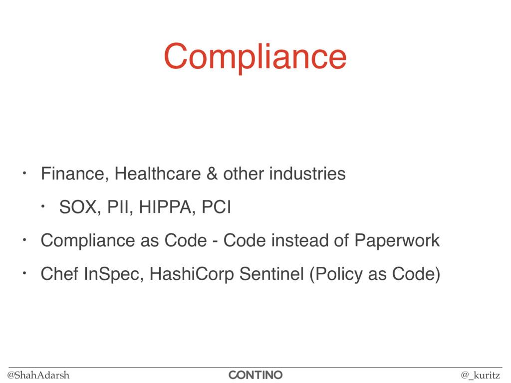 @ShahAdarsh @_kuritz Compliance • Finance, Heal...