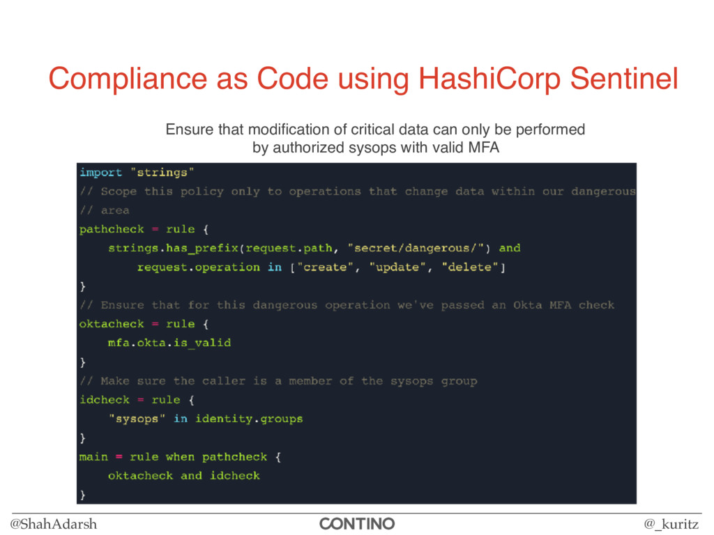 @ShahAdarsh @_kuritz Compliance as Code using H...