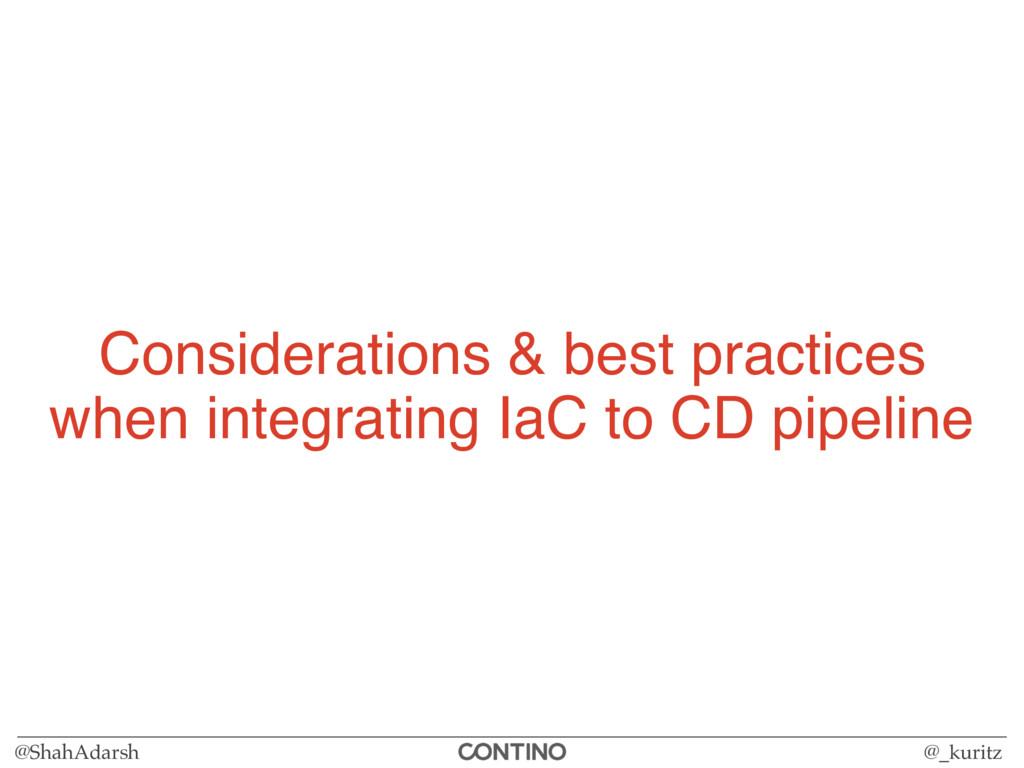 @ShahAdarsh @_kuritz Considerations & best prac...
