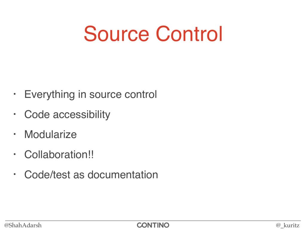 @ShahAdarsh @_kuritz Source Control • Everythin...