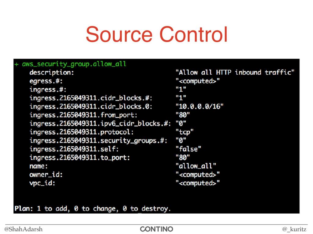 @ShahAdarsh @_kuritz Source Control