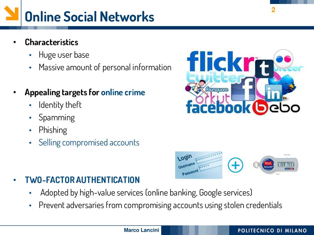Marco Lancini Online Social Networks • Characte...
