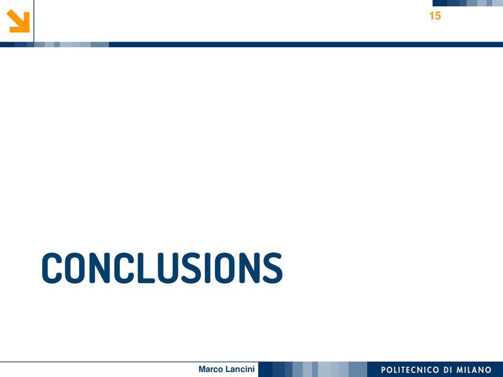 Marco Lancini CONCLUSIONS 15