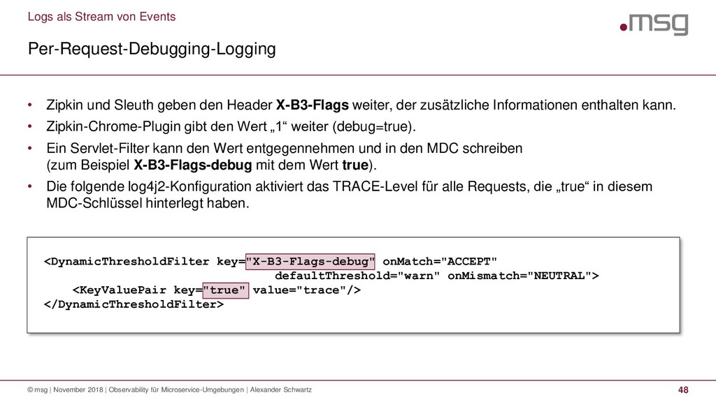 Logs als Stream von Events Per-Request-Debuggin...