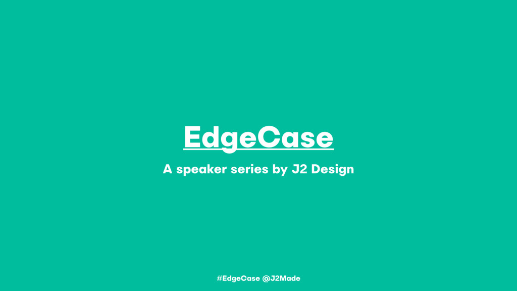 EdgeCase A speaker series by J2 Design #EdgeCas...