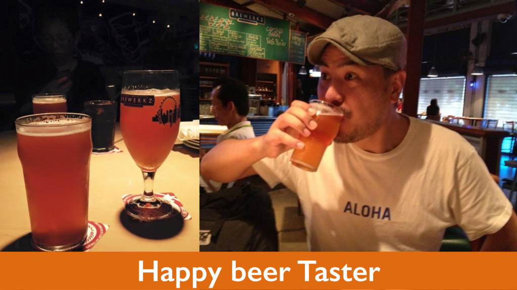 Happy beer Taster