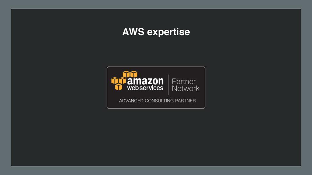 AWS expertise