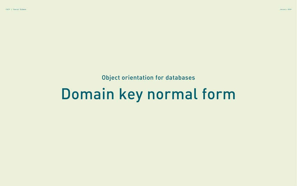 Domain key normal form January 2020 Object orie...
