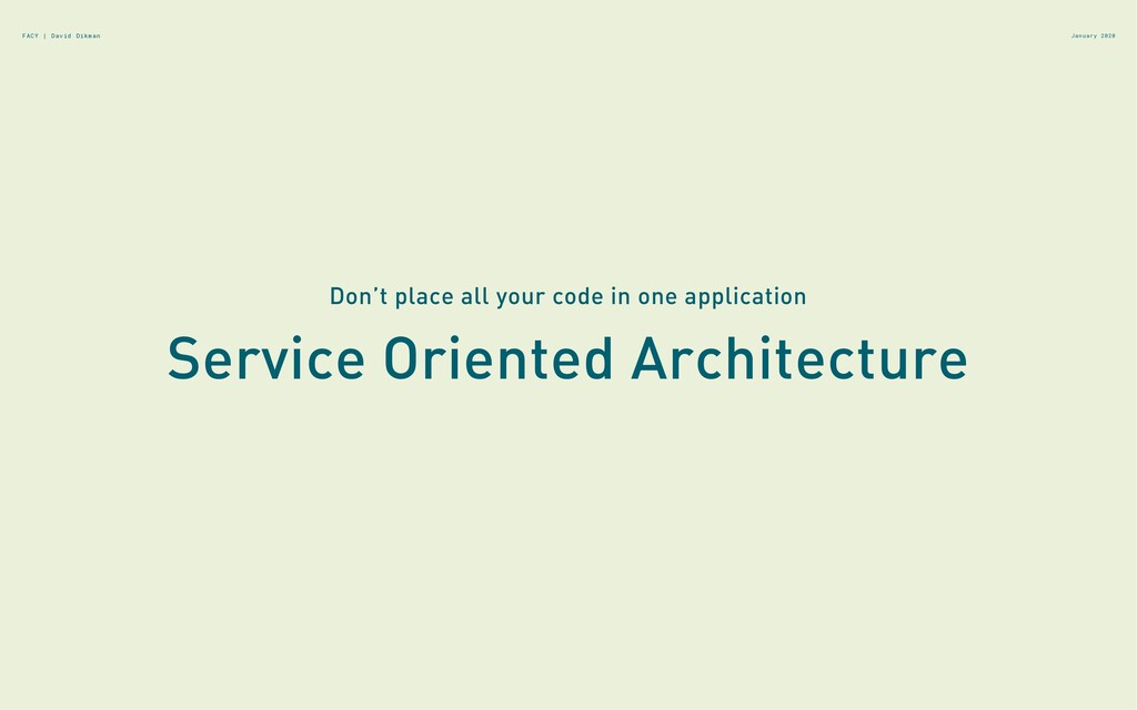 Service Oriented Architecture January 2020 Don'...