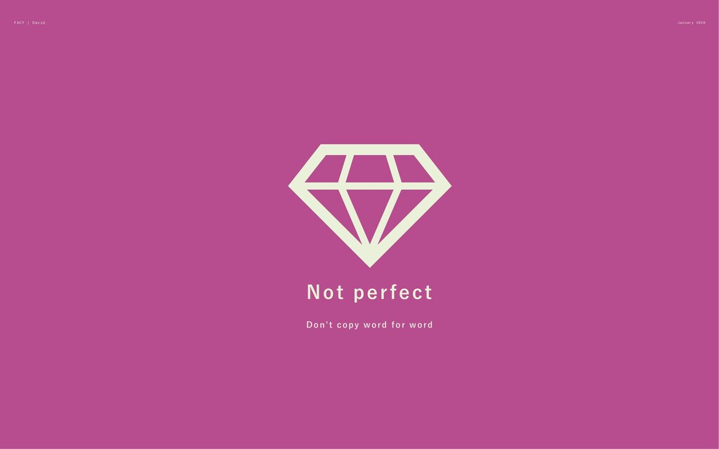 January 2020 Not perfect Don't copy word for wo...