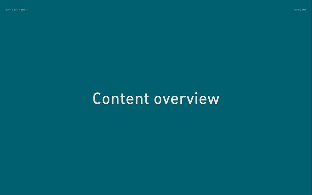 January 2020 FACY | David Dikman Content overvi...