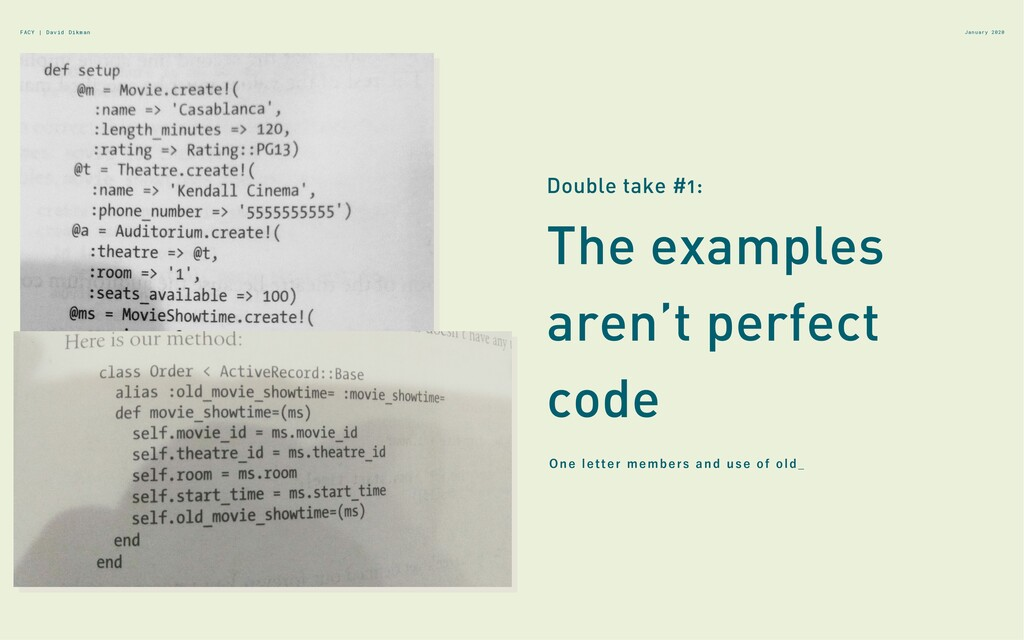 January 2020 The examples aren't perfect code D...