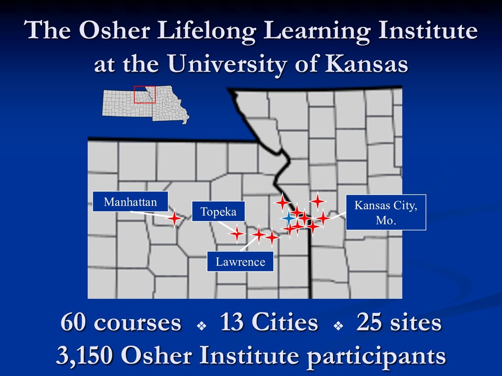 Kansas City, Mo. The Osher Lifelong Learning In...