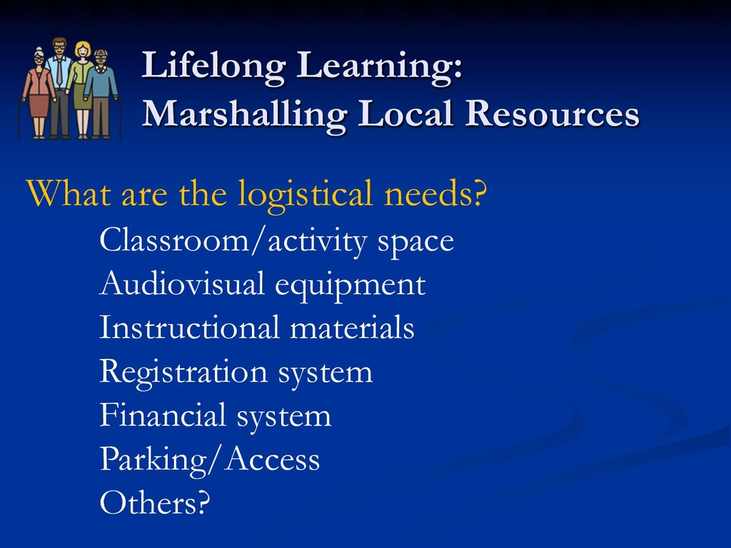 Lifelong Learning: Marshalling Local Resources ...