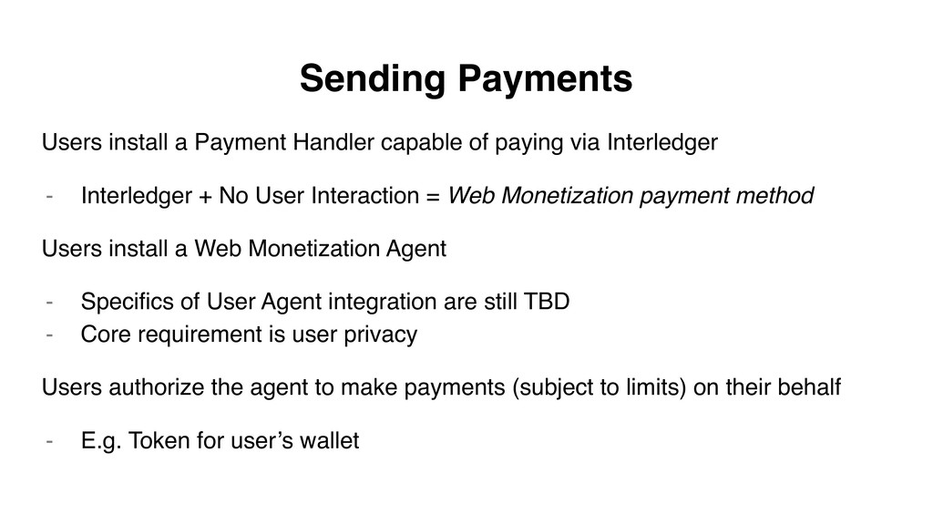 Sending Payments Users install a Payment Handle...