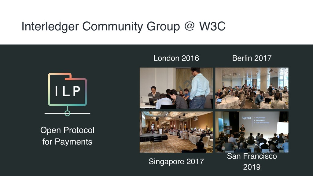 Interledger Community Group @ W3C Open Protocol...