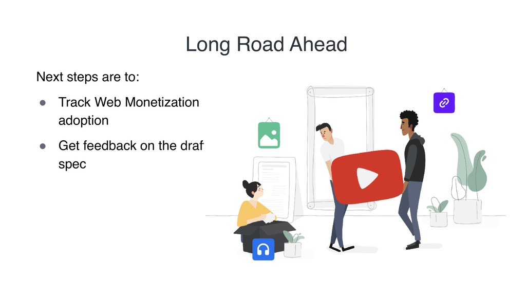 "Long Road Ahead Next steps are to: "" Track Web ..."