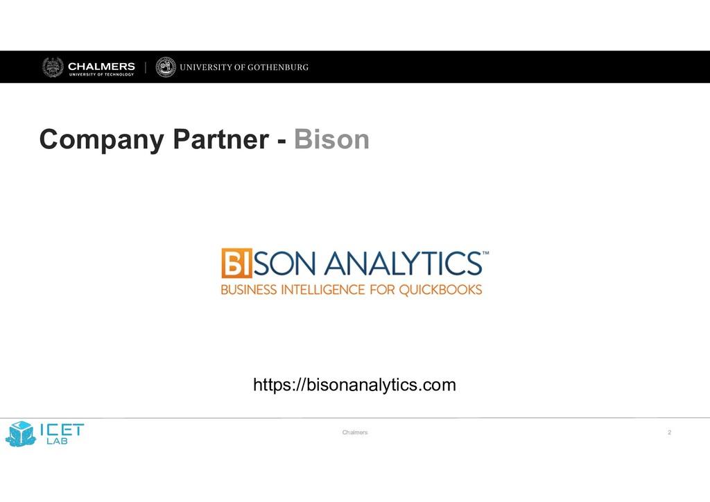 Chalmers !2 Company Partner - Bison https://bis...