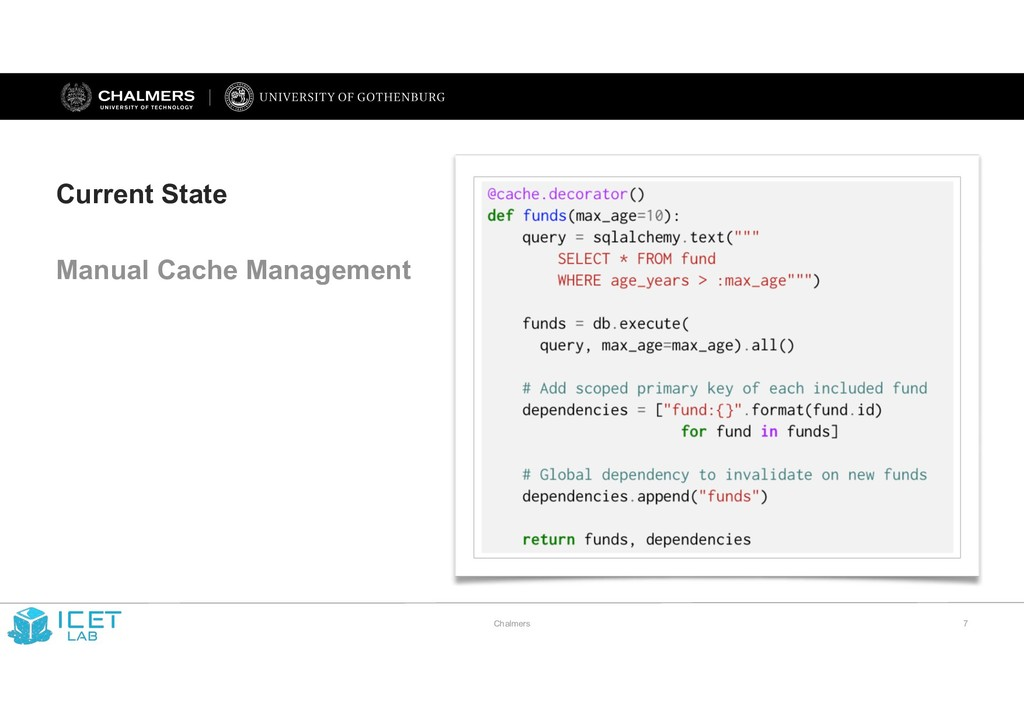 Chalmers !7 Current State Manual Cache Manageme...