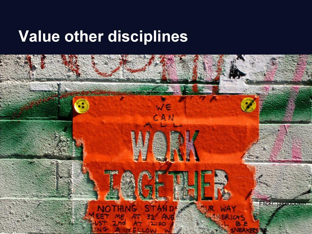 Value other disciplines Flickr: jakedobkin