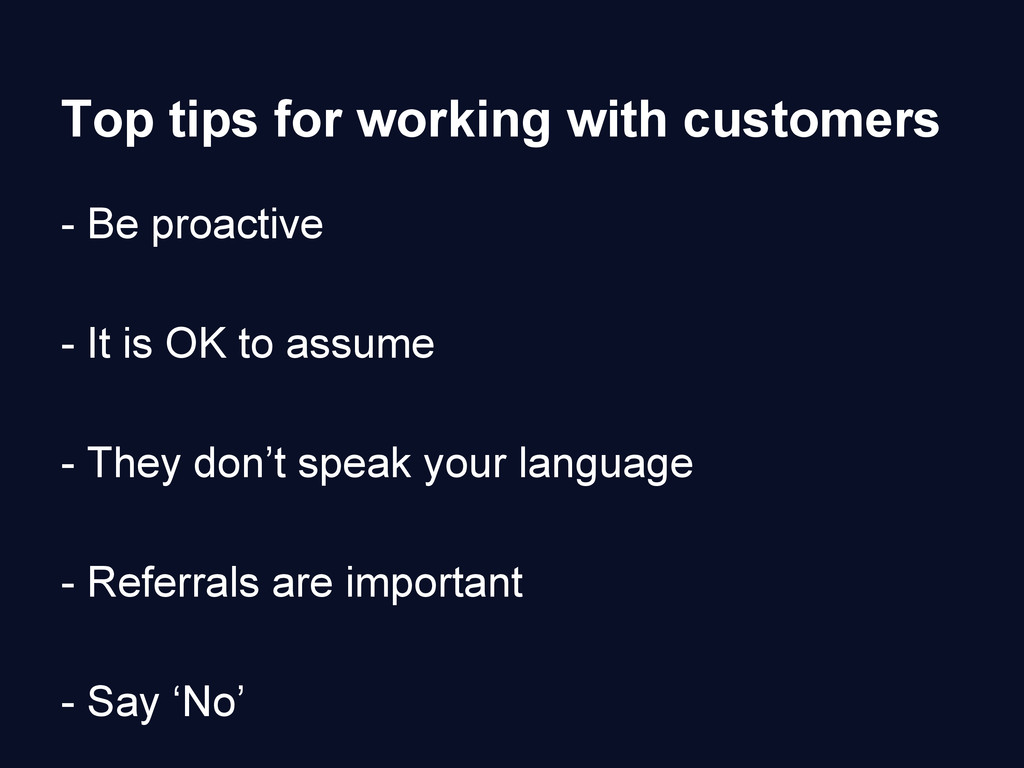 Top tips for working with customers - Be proact...