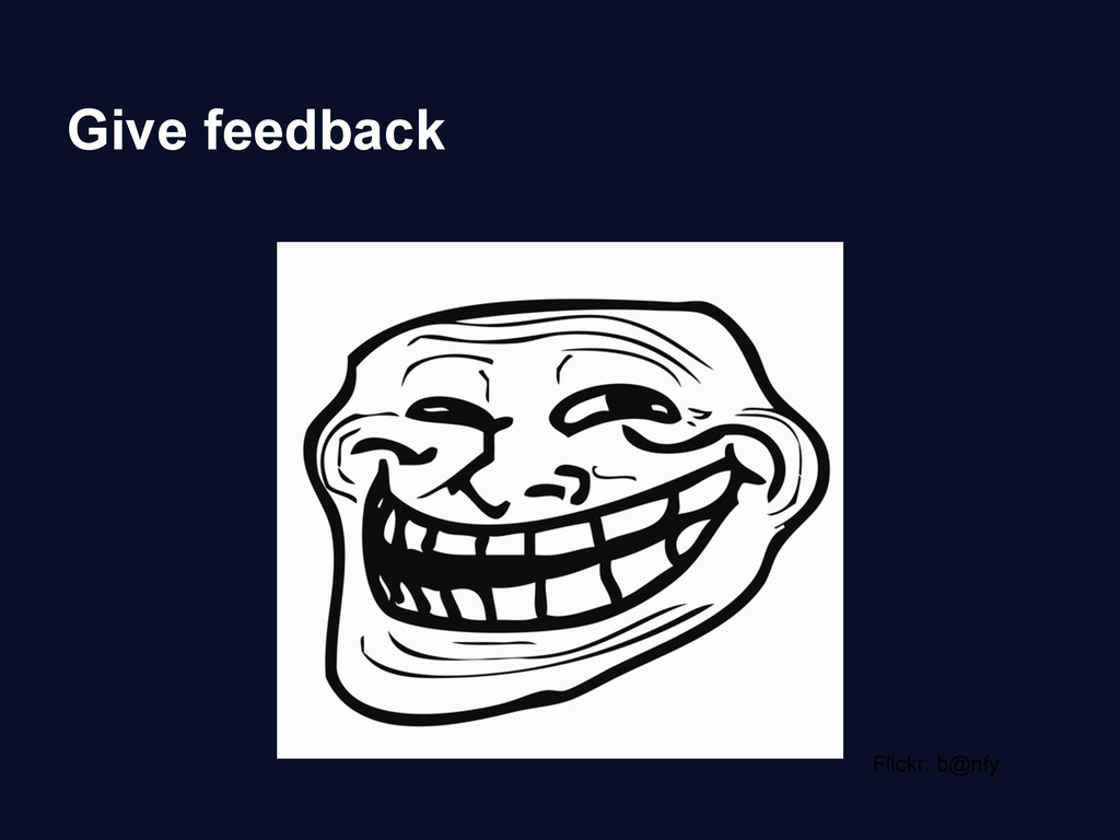 Give feedback Flickr: b@nfy