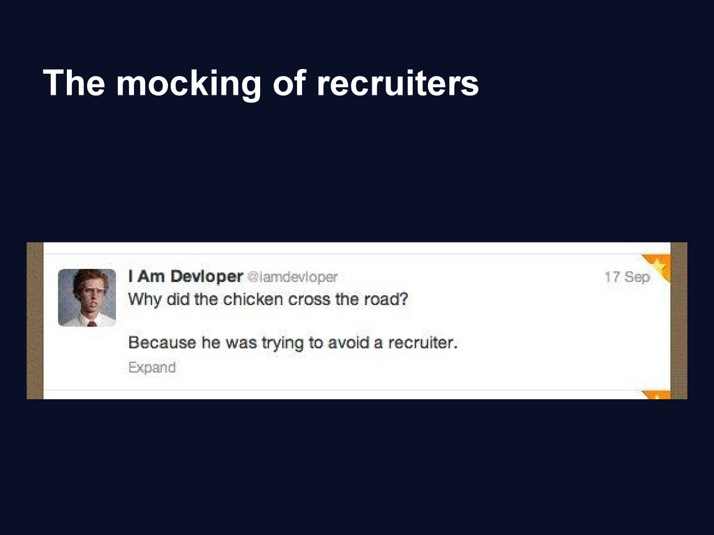 The mocking of recruiters