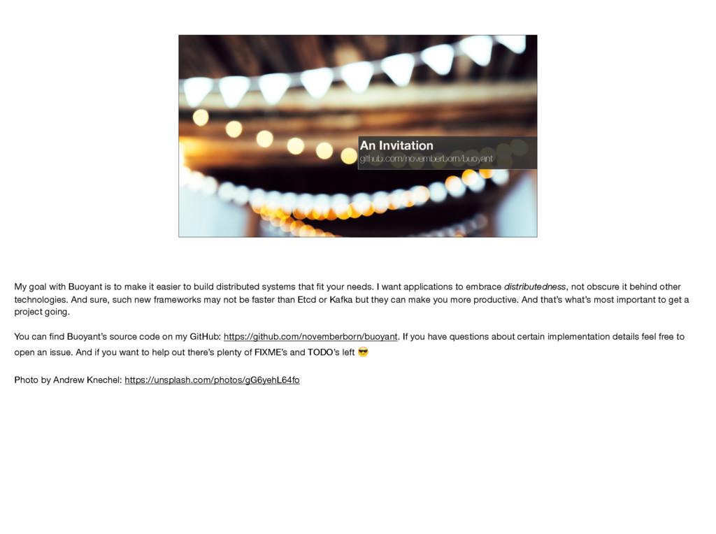 An Invitation github.com/novemberborn/buoyant M...