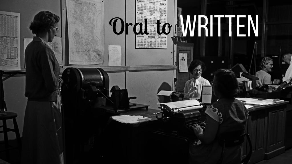 Oral to Written
