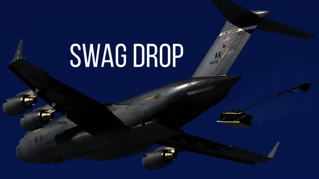 swag drop