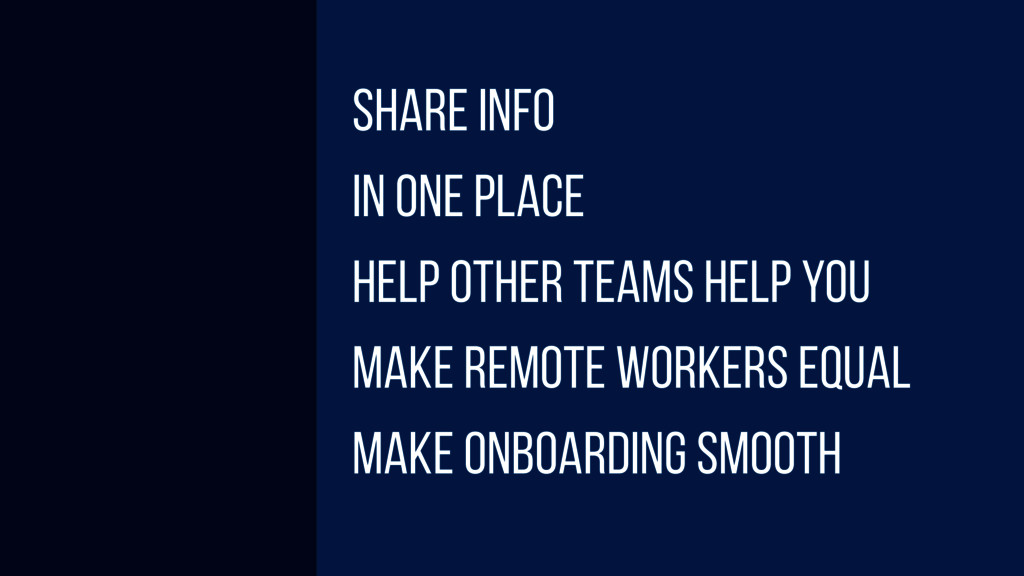 share info in one place help other teams help y...