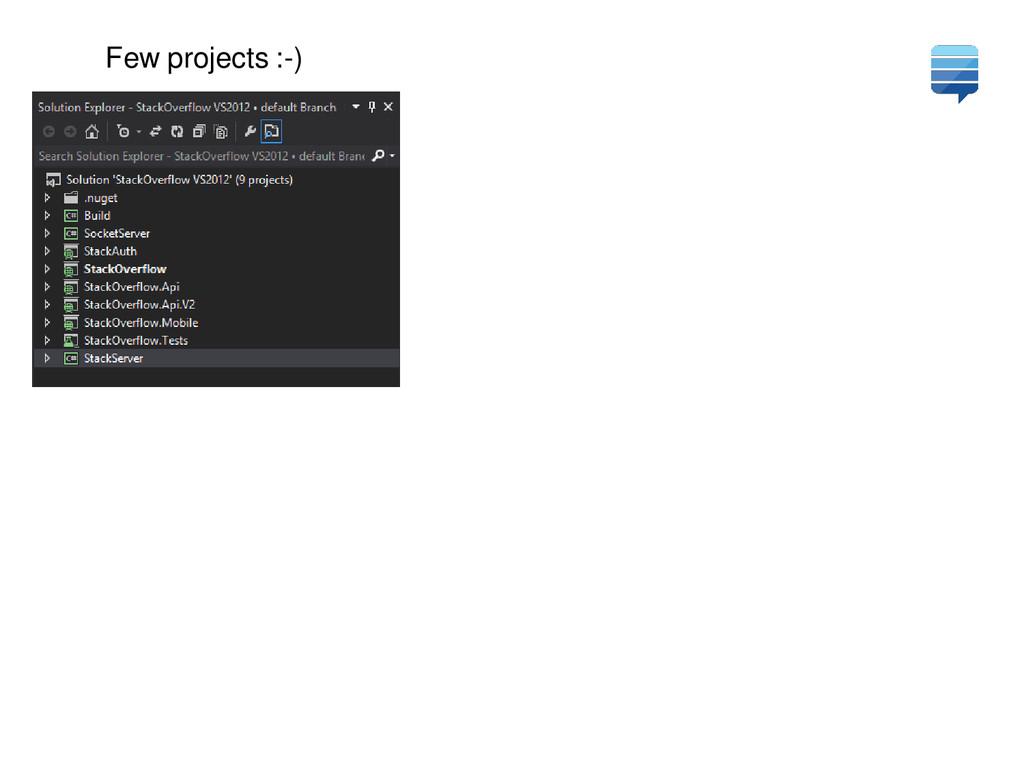 Few projects :-)