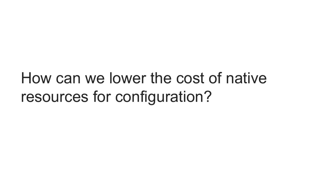How can we lower the cost of native resources f...