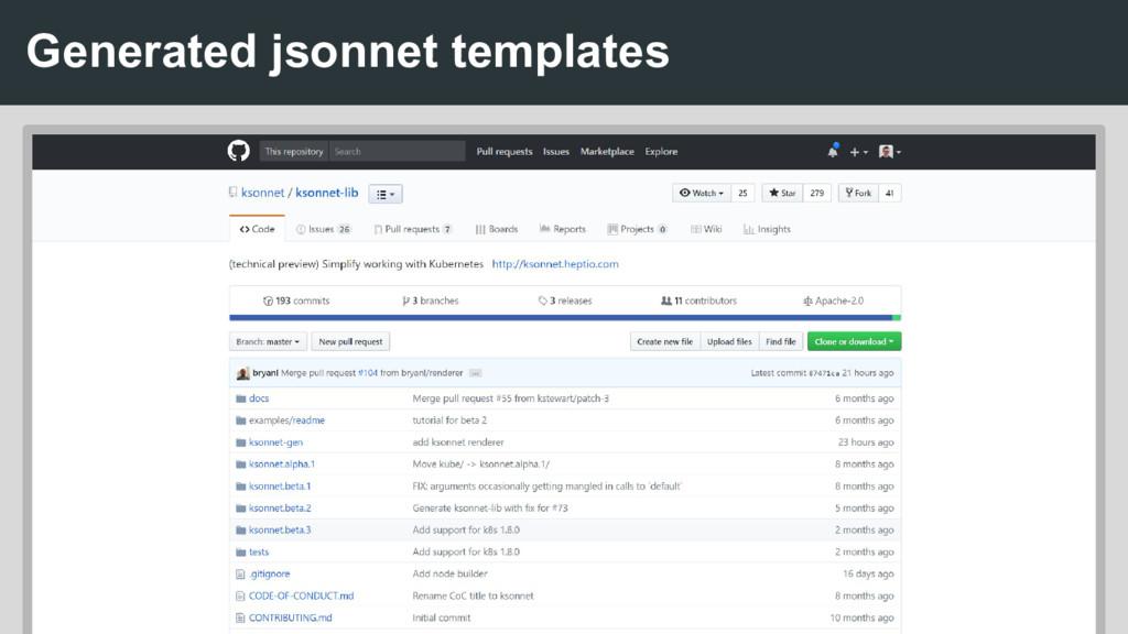 Generated jsonnet templates