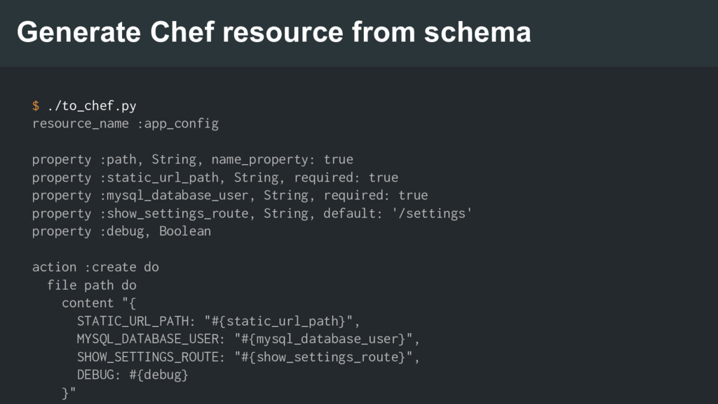 Generate Chef resource from schema $ ./to_chef....