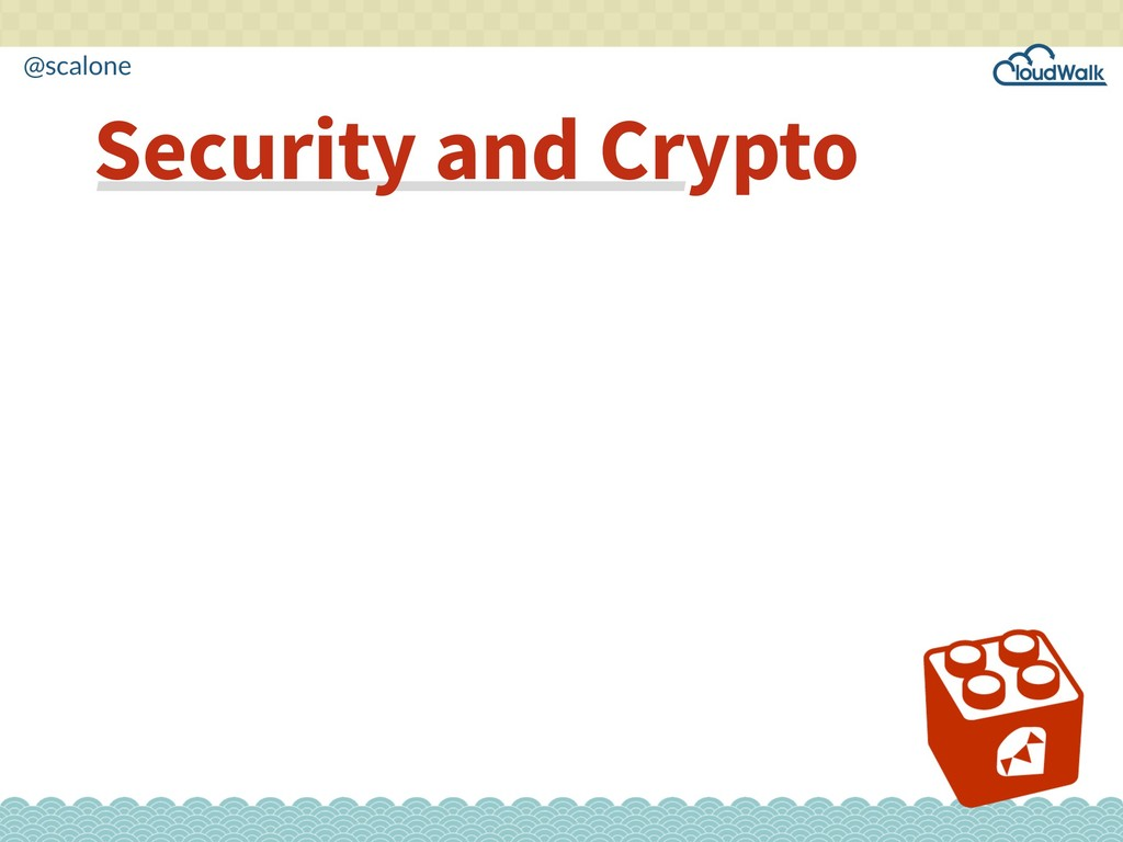 @scalone Security and Crypto