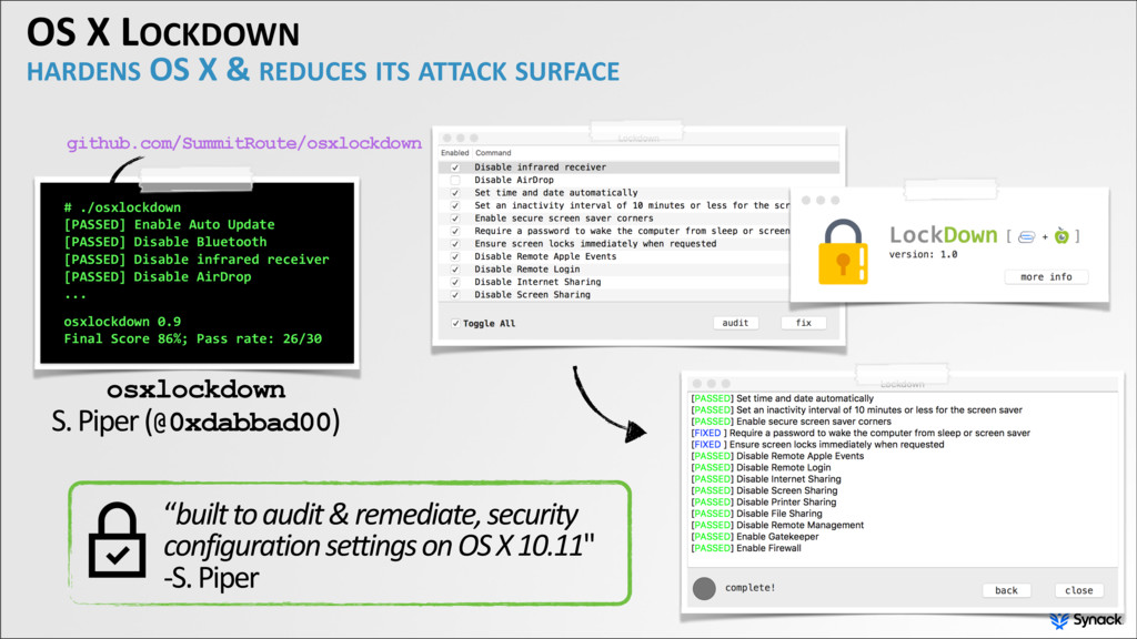 OS X LOCKDOWN HARDENS OS X & REDUCES ITS ATTACK...