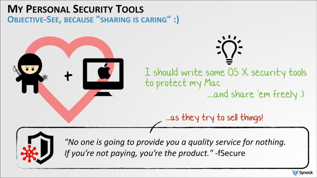 MY PERSONAL SECURITY TOOLS OBJECTIVE-SEE, BECAU...