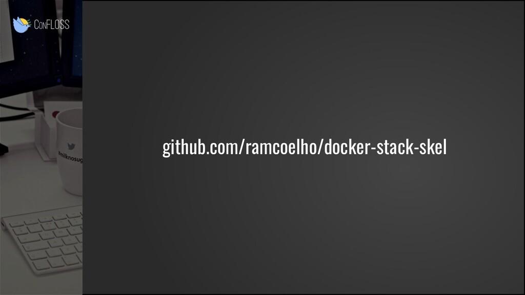 github.com/ramcoelho/docker-stack-skel