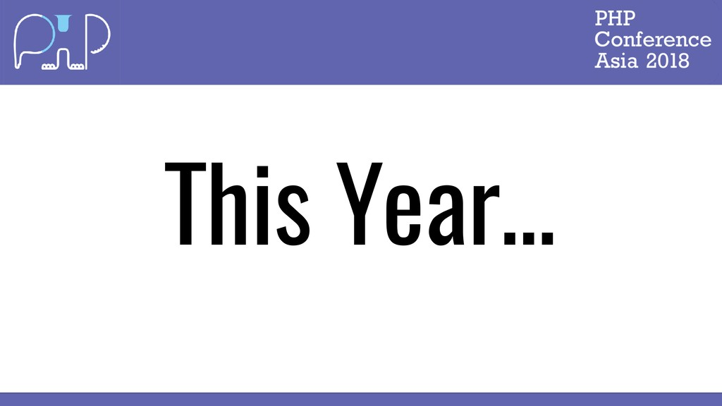 This Year…