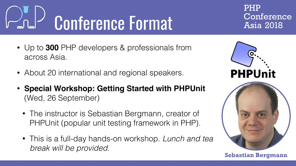 Conference Format • Up to 300 PHP developers & ...