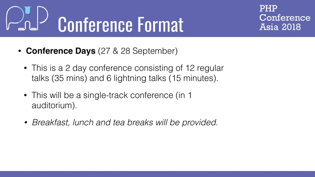 Conference Format • Conference Days (27 & 28 Se...