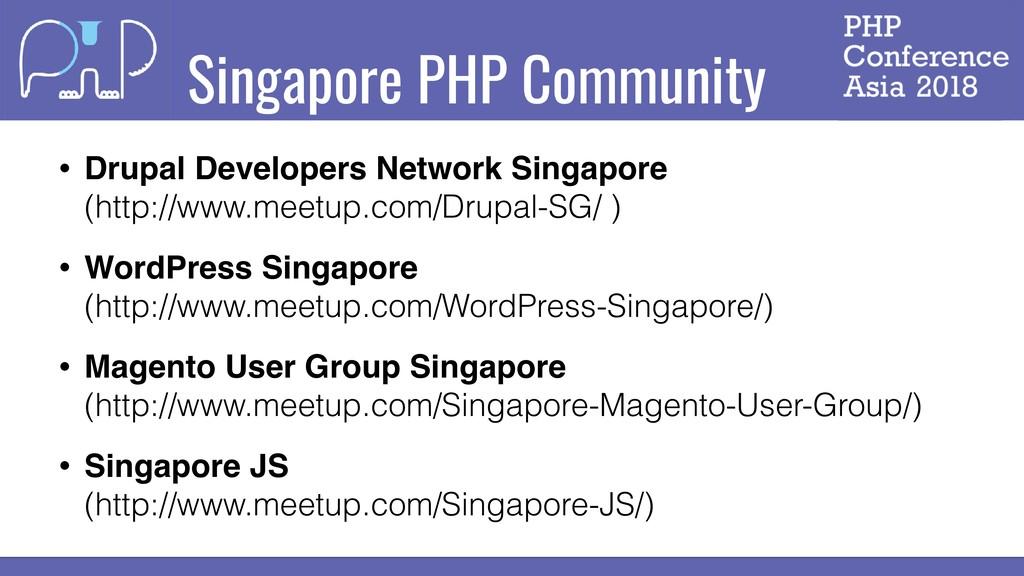 Singapore PHP Community • Drupal Developers Net...