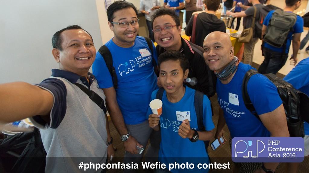 #phpconfasia Wefie photo contest