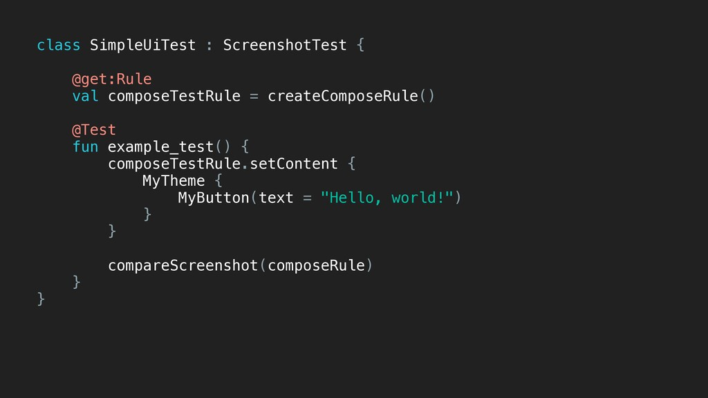 class SimpleUiTest : ScreenshotTest { @get:Rule...