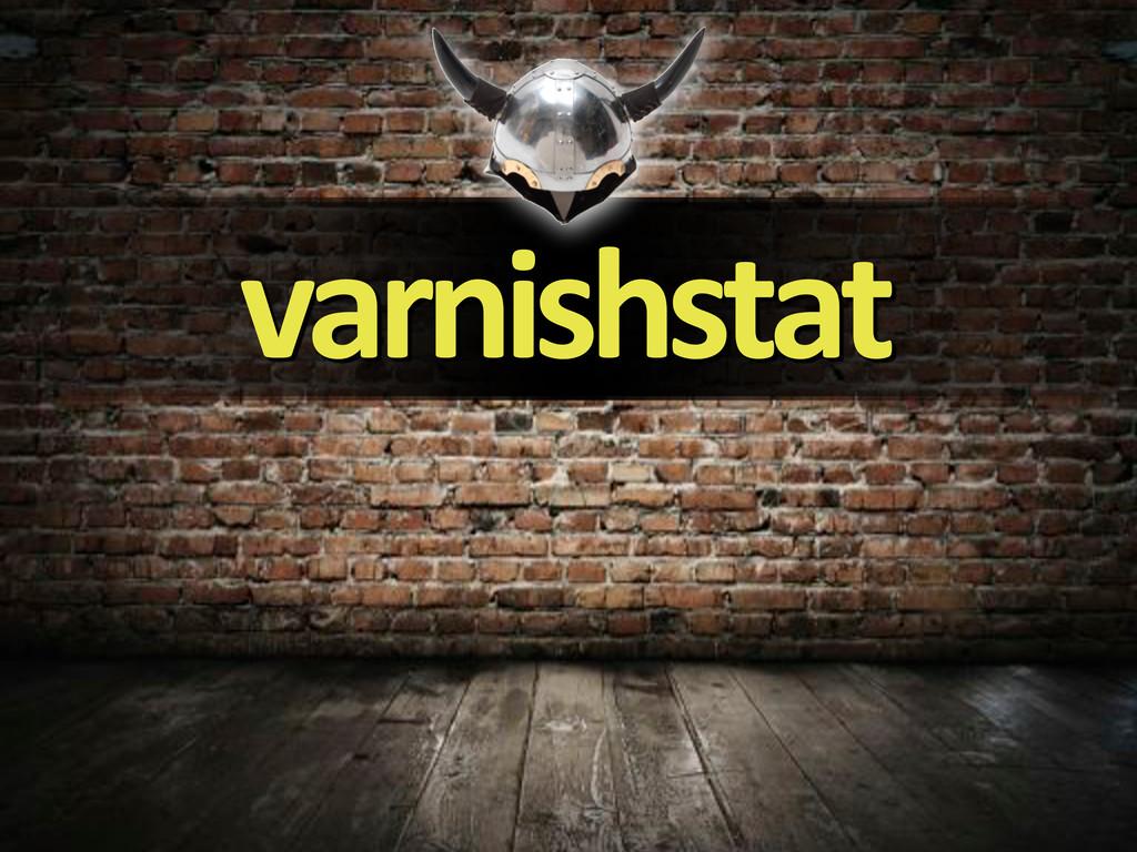 varnishstat