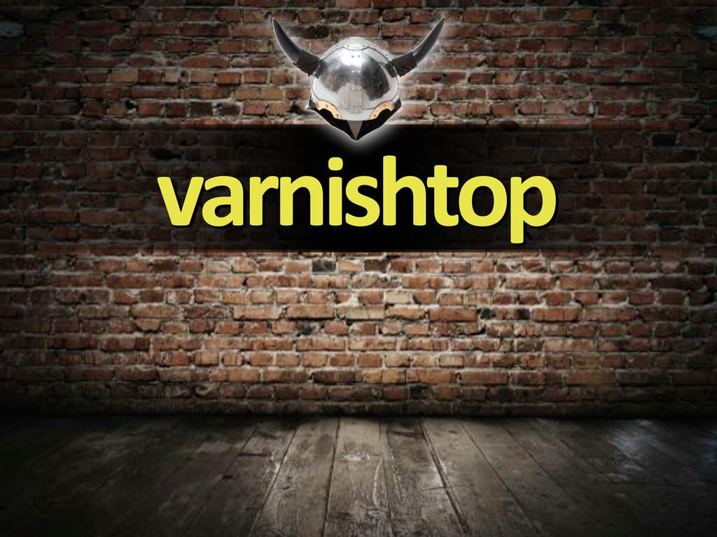 varnishtop