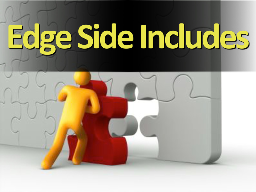 Edge'Side'Includes